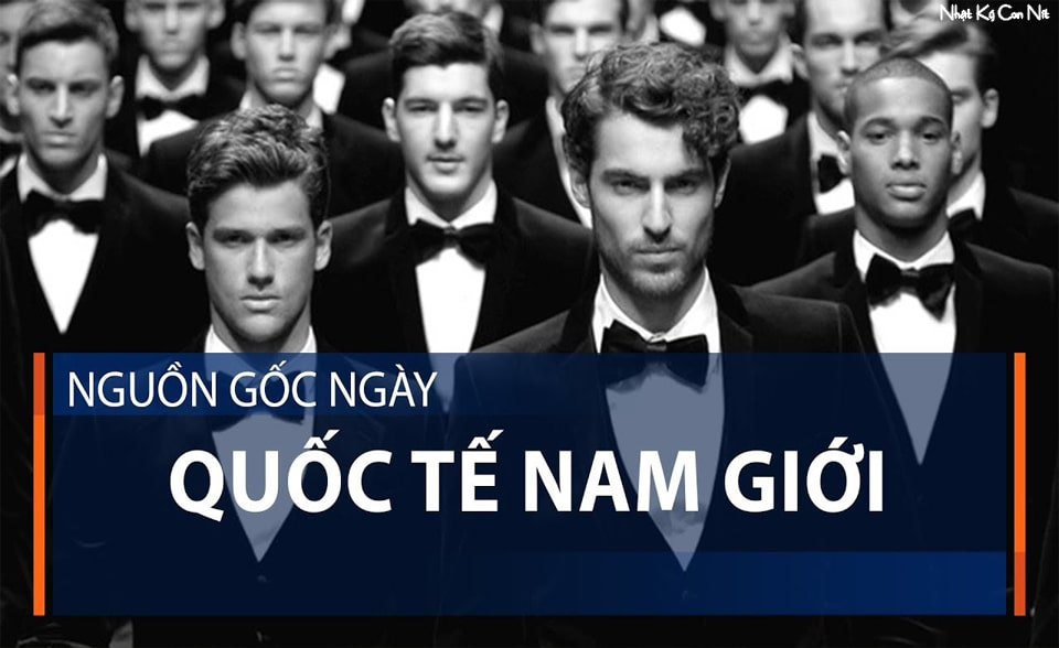 Ý nghĩa ngày quốc tế nam giới